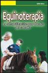 Equinoterapia: La rehabilitación por medio del caballo